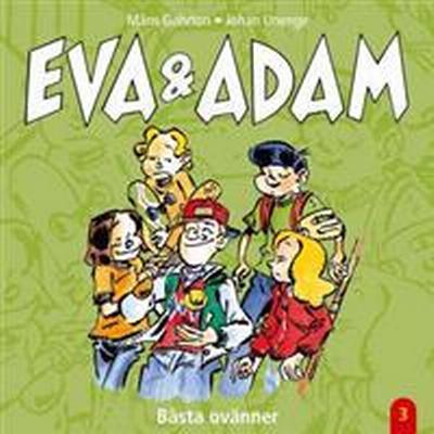 Eva & Adam: Bästa ovänner - Vol. 3 (Ljudbok nedladdning, 2008)