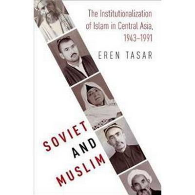 Soviet and Muslim (Inbunden, 2017)