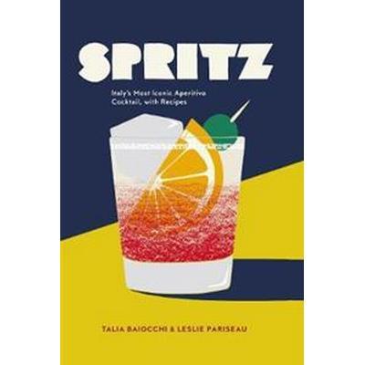 Spritz (Inbunden, 2017)
