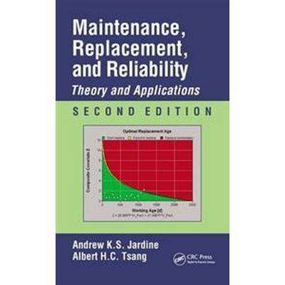 Maintenance, Replacement, and Reliability (Inbunden, 2013)