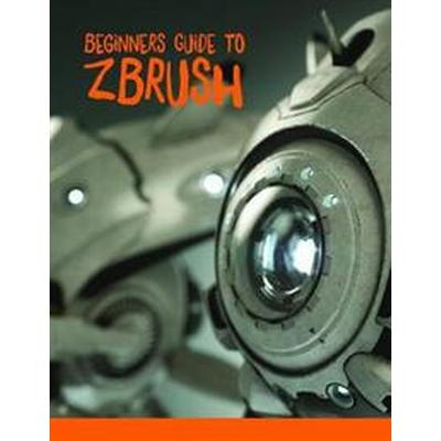 Beginner's Guide to ZBrush (Häftad, 2017)