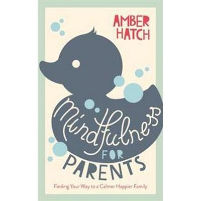 Mindfulness for Parents (Pocket, 2017)