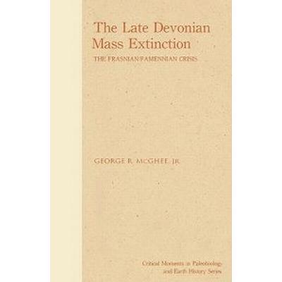 The Late Devonian Mass Extinction (Inbunden, 1996)