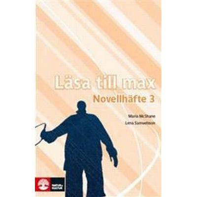 Läsa till max Novellhäfte 3 (5-pack) (Häftad, 2007)