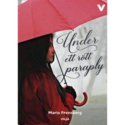 Under ett rött paraply (Inbunden, 2016)