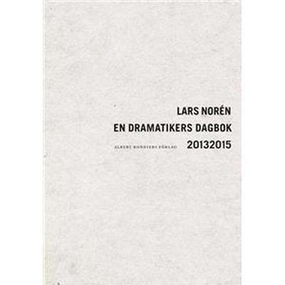 En dramatikers dagbok 20132015 (Häftad, 2016)