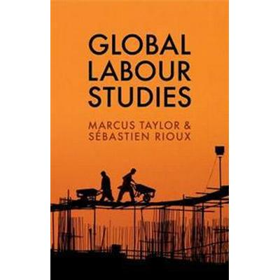 Global Labour Studies (Pocket, 2017)