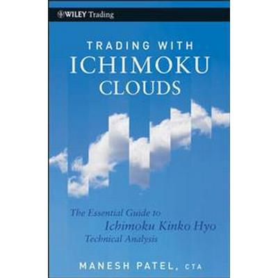 Trading with Ichimoku Clouds: The Essential Guide to Ichimoku Kinko Hyo Technical Analysis (Inbunden, 2010)