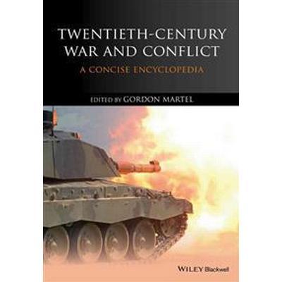 Twentieth-Century War and Conflict: A Concise Encyclopedia (Häftad, 2014)