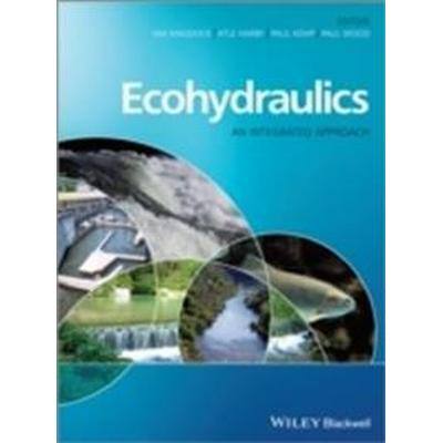 Ecohydraulics: An Integrated Approach (Inbunden, 2013)