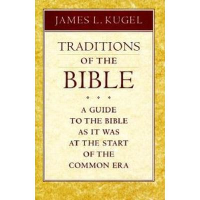 Traditions of the Bible (Inbunden, 1999)