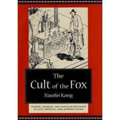 The Cult of the Fox (Inbunden, 2006)