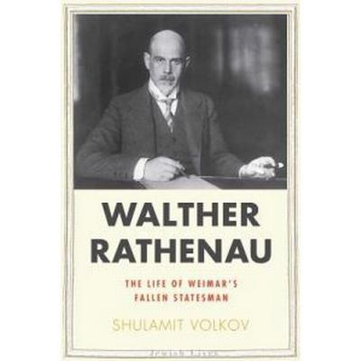 Walther Rathenau (Inbunden, 2012)