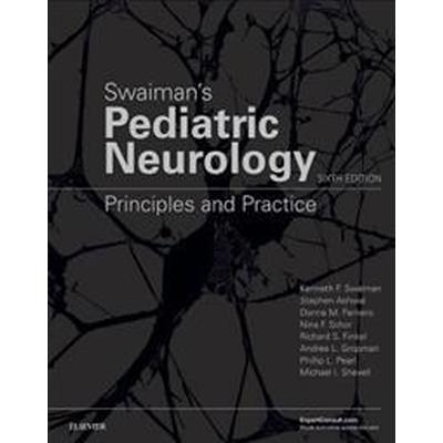 Swaiman's Pediatric Neurology (Inbunden, 2017)