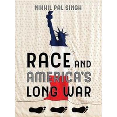 Race and americas long war (Inbunden, 2017)