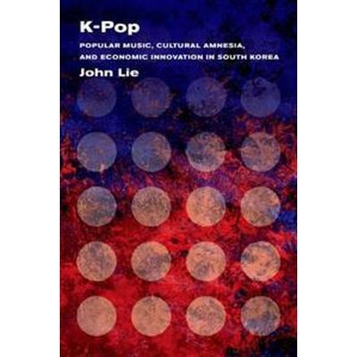 K-Pop (Inbunden, 2014)