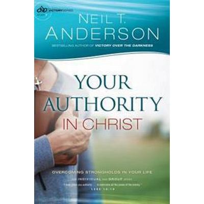 Your authority in christ - overcome strongholds in your life (Pocket, 2015)