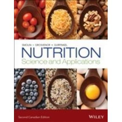 Nutrition: Science and Applications, 2nd Canadian Edition (Häftad, 2015)