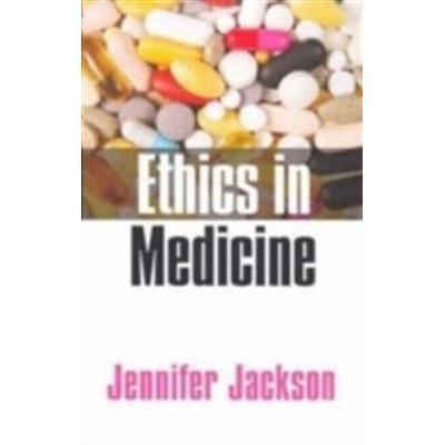 Ethics in Medicine: Virtue, Vice and Medicine (Häftad, 2006)