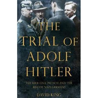 The Trial of Adolf Hitler (Häftad, 2017)