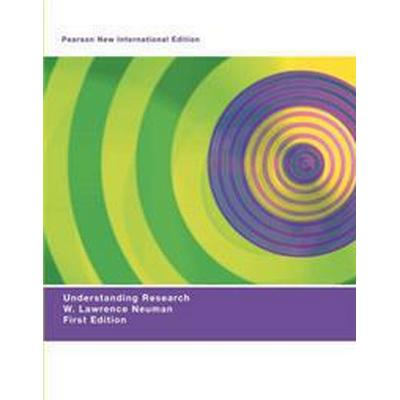 Understanding Research: Pearson New International Edition (Häftad, 2013)
