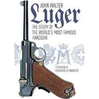 Luger - the story of the worlds most famous handgun (Pocket, 2016)