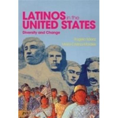 Latinos in the United States: Diversity and Change (Inbunden, 2015)
