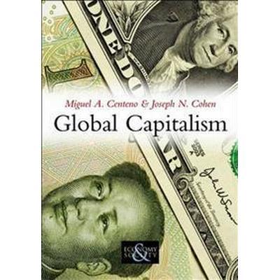 Global Capitalism: A Sociological Perspective (Inbunden, 2010)