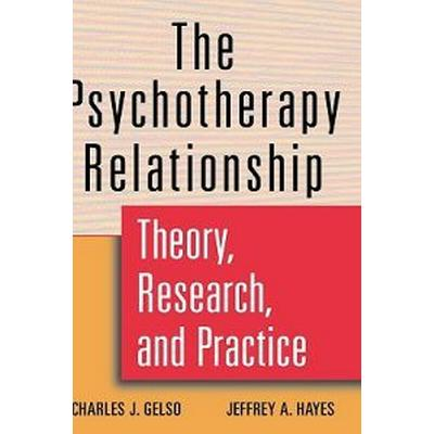 The Psychotherapy Relationship (Inbunden, 1998)