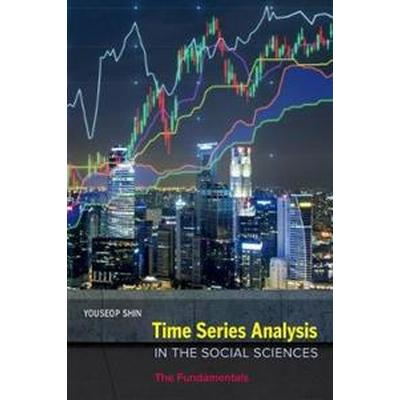 Time Series Analysis in the Social Sciences (Inbunden, 2017)