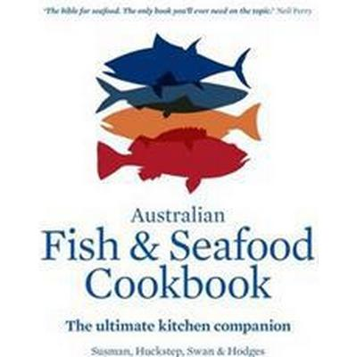 The Australian Fish and Seafood Cookbook (Inbunden, 2016)