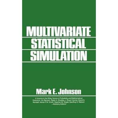 Multivariate Statistical Simulation (Inbunden, 1987)