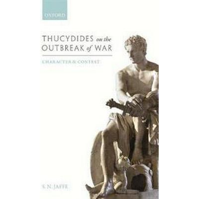 Thucydides on the Outbreak of War (Inbunden, 2017)