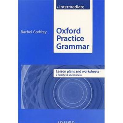Oxford Practice Grammar: Intermediate: Lesson Plans and Worksheets (Häftad, 2009)