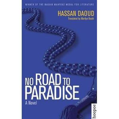 No Road to Paradise (Häftad, 2017)