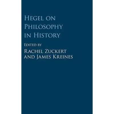 Hegel on Philosophy in History (Inbunden, 2017)
