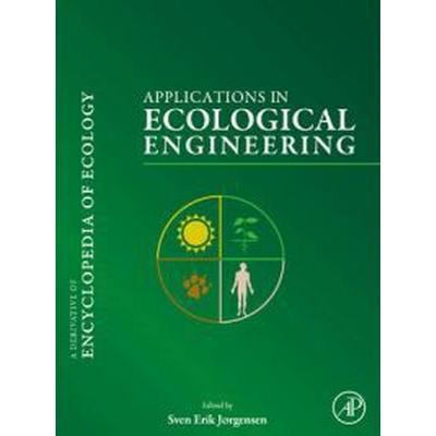 Applications in Ecological Engineering (Inbunden, 2009)