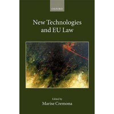 New Technologies and EU Law (Inbunden, 2017)