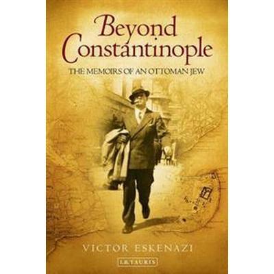 Beyond Constantinople (Inbunden, 2016)