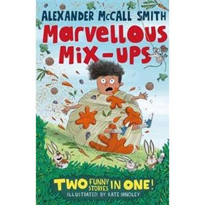 Alexander McCall Smith's Marvellous Mix-ups (Häftad, 2016)