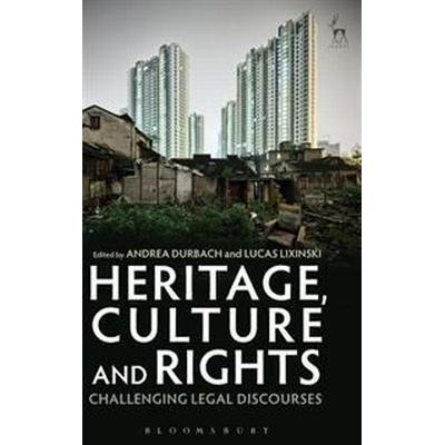 Heritage, Culture and Rights (Inbunden, 2017)