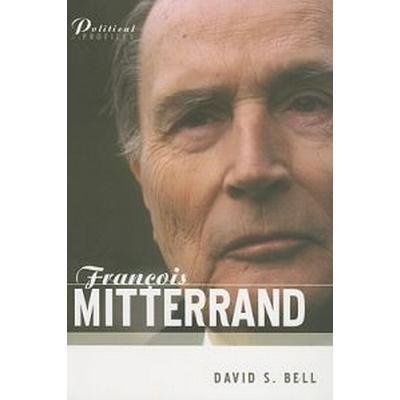 Francois Mitterrand: A Political Biography (Häftad, 2005)