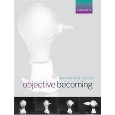 Objective Becoming (Pocket, 2017)