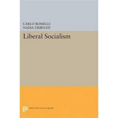Liberal Socialism (Häftad, 2017)