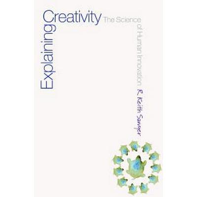 Explaining Creativity (Pocket, 2006)
