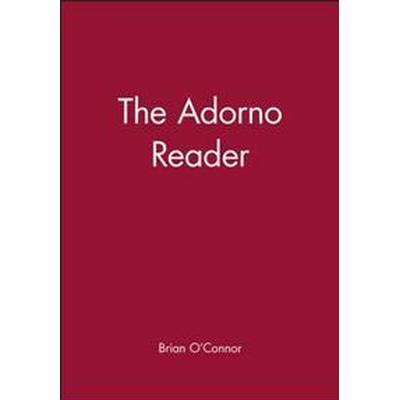 The Adorno Reader (Inbunden, 2000)
