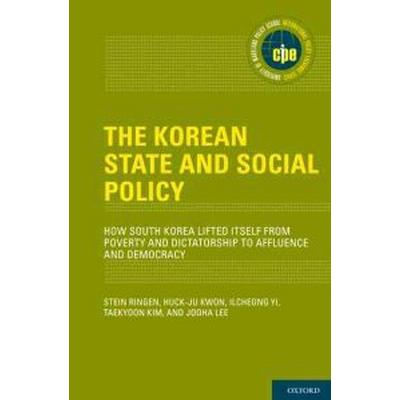 The Korean State and Social Policy (Inbunden, 2011)