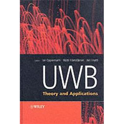 Uwb: Theory and Applications (Inbunden, 2004)