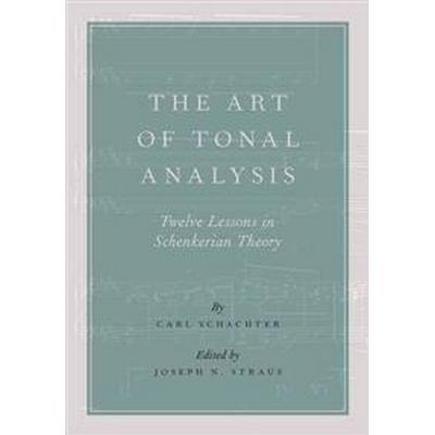 The Art of Tonal Analysis (Inbunden, 2016)