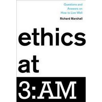 Ethics at 3:AM (Inbunden, 2017)